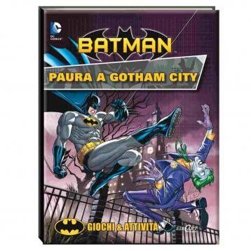 Batman paura a gotham city